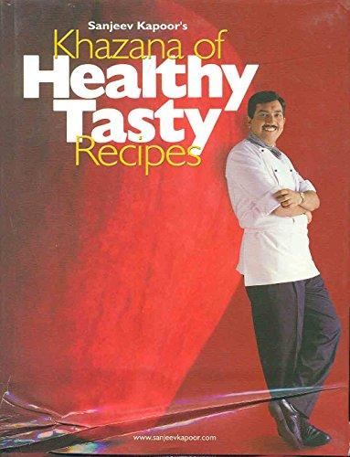 Khazana of Healthy Tasty Recipes (Any Time Temptations Series)