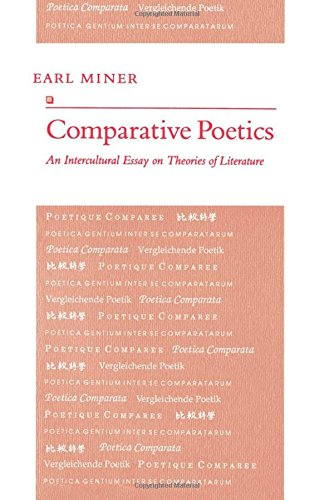 Comparative Poetics: An Intercultural Essay on Theories of Literature