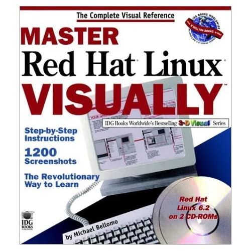 Master Red Hat Linux VISUALLY (Idg's 3-D Visual Series) by Michael Bellomo (2000-07-07)