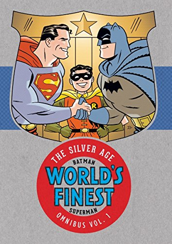 Batman & Superman in World's Finest: The Silver Age Omnibus Vol. 1 (Batman/Superman World's Finest: the Silver Age Omnibus, Band 1)
