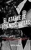Libros PDF El Ataque de los Moscovitas (PDF y EPUB) Descargar Libros Gratis