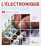 Electronique Livre Best Deals - L'électronique en pratique : 36 expériences ludiques