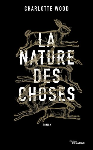 La nature des choses : roman