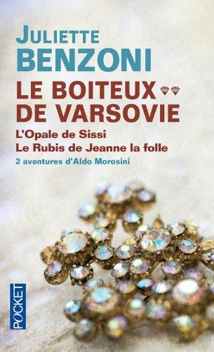 Le Boiteux de Varsovie, tome 2 : L'opale de Sissi, Le rubis de Jeanne la folle