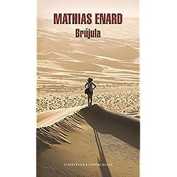 Brújula (Literatura Random House) Premio Goncourt 2015