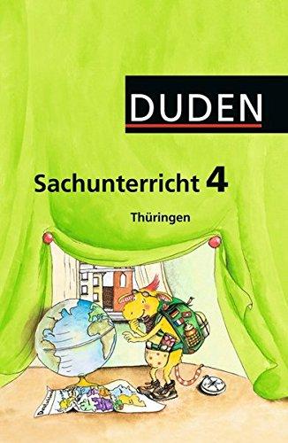 Duden Sachunterricht - Thüringen: 4. Schuljahr - Arbeitsheft mit BeilegerMein Bundesland