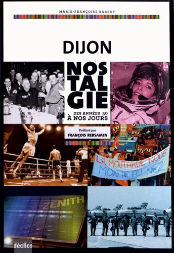 Dijon nostalgie