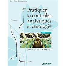 Pratiquer les contrôles analytiques en oenologie