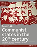Edexcel AS/A Level History, Paper 1&2: Communist states in the 20th century Student B...