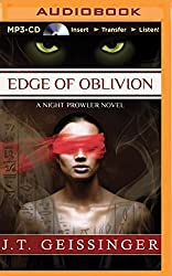 Edge of Oblivion (A Night Prowler Novel) by J. T. Geissinger (2015-09-15)