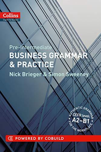 Business Grammar & Practice: A2-B1 (Collins Business Grammar and Vocabulary) por Nick Brieger