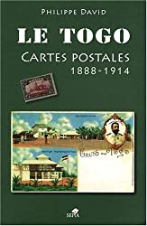 LE TOGO, CARTES POSTALES DE 1888 À 1914