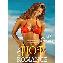 A Hot Romance