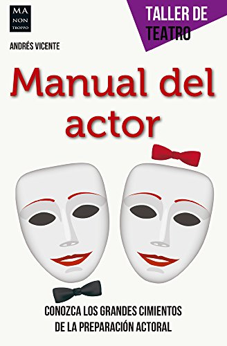[EPUB] Manual del actor (taller de teatro)