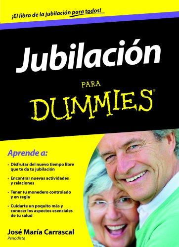 Jubilación para Dummies por José María Carrascal