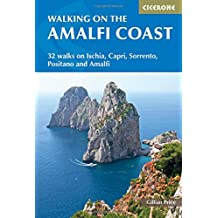 Walking on the Amalfi Coast: 32 Walks on Ischia, Capri, Sorrento, Positano and Amalfi (International Walking)