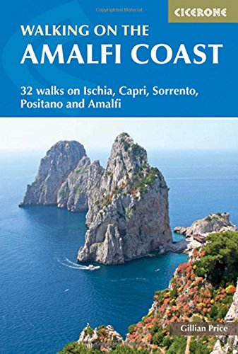 Walking on the Amalfi Coast: Ischia, Capri, Sorrento, Positano and Amalfi (International Walking)