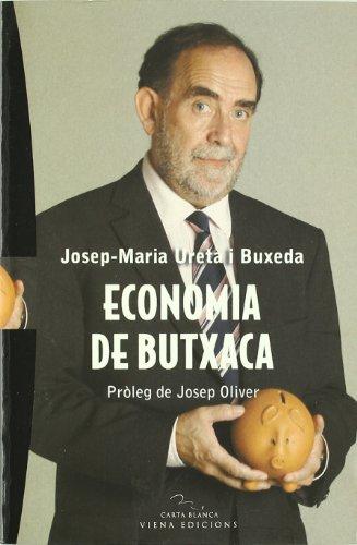 """""""Economía de butxaca"""" supone un paradigma de la perspectiva económica que tiene la sociedad actual. Una mezcla entre economía, periodismo y divulgación que Josep-Maria Ureta i Buxeda (Sabadell, 1952) ha explicado entre 1990 y 2005. Este libro, que má..."""