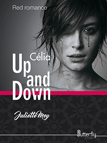 Up and Down: Célia par [Mey, Juliette]