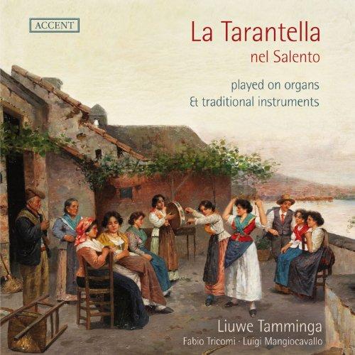 La Tarantella nel Salento (gespielt auf Orgeln und traditionellen Instrumenten)