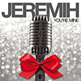 Jeremih - You're mine