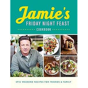 Jamie's Friday Night Feast Cookbook 1