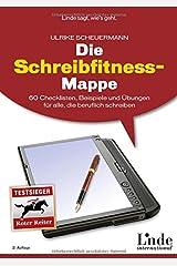 Die Schreibfitness-Mappe: 60 Checklisten, Beispiele und Übungen für alle, die beruflich schreiben Taschenbuch