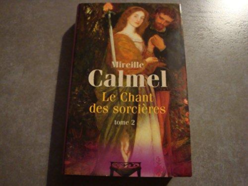 Le Chant Des Sorcieres Tome 2 [Pdf/ePub] eBook