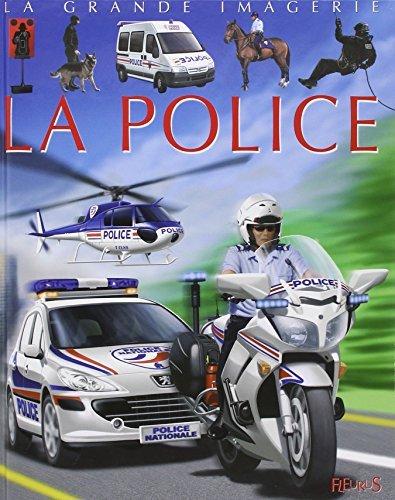 La Grande Imagerie Fleurus: LA Police by Christine Sagnier (2008-08-29)