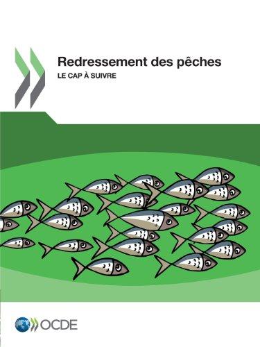 Redressement des pêches : le Cap a suivre