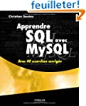Apprendre SQL avec MySQL : Avec 40 ex...