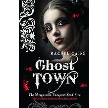 Ghost Town (Morganville Vampires)