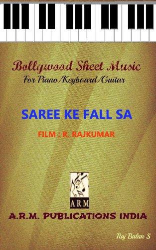 SAREE KE FALL SA SHEET MUSIC FOR KEYBOARD & GUITAR BY RAJ...