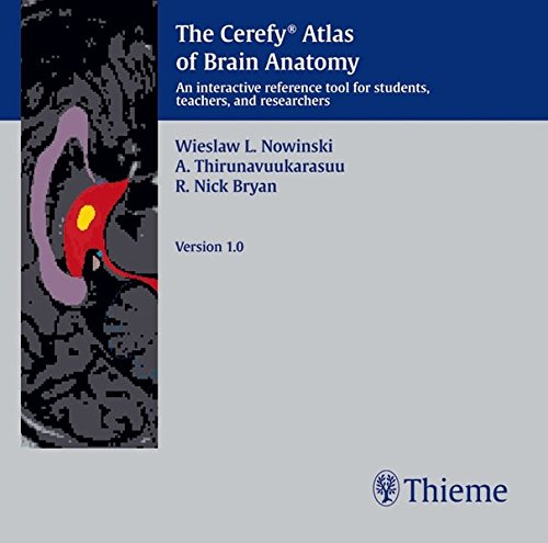 The Cerefy Atlas of Brain Anatomy 1.0, 1 CD-ROM An interactive reference tool for students, teachers and researchers. For Windows 95, 98, 2000, NT 4.0 or later