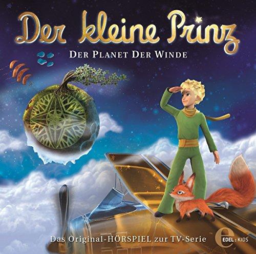 Der kleine Prinz - Original-Hörspiel, Vol. 4: Planet der Winde
