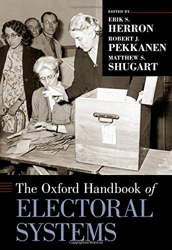 The Oxford Handbook of Electoral Systems (Oxford Handbooks)