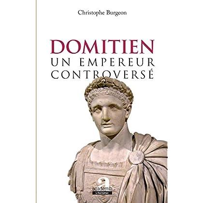 Domitien: un empereur controversé