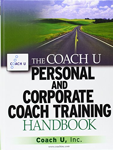 the-coach-u-personal-and-corporate-coach-training-handbook