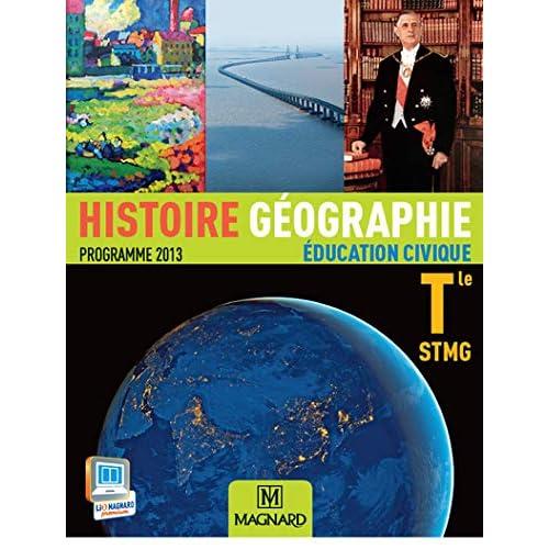 Histoire Géographie Education civique Tle STMG : Programme 2013