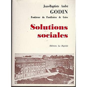 Solutions sociales, par Godin