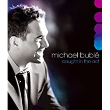 Michael Bublè - Caught in the act