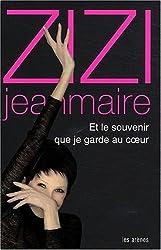 ZIZI Jeanmaire : Et le Souvenir Que Je Garde au Coeur