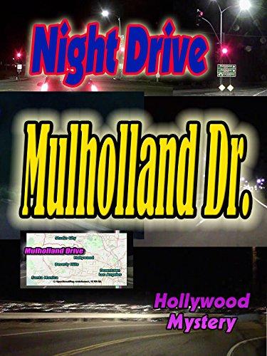 Night Drive: Mulholland Drive ~ Eastward (6:43) [OV]