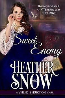 Sweet Enemy: A Veiled Seduction Novel (Veiled Seduction Series Book 1) (English Edition)