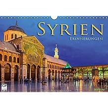 Syrien - Erinnerungen (Wandkalender 2019 DIN A4 quer): Die Kulturschätze Syriens in 12 farbstarken Aufnahmen (Monatskalender, 14 Seiten ) (CALVENDO Orte)
