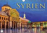 Syrien - Erinnerungen (Wandkalender 2019 DIN A4 quer) -