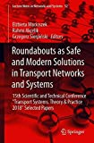 Roundabouts As Safe and Modern Solutions in Transport Networks and Systems: 15th Scie15th Scientific and Technical Conference