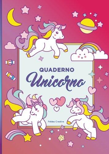 Quaderno A4 degli Unicorni: quaderno a tema degli unicorni a righe, quadretti, griglia a punti (5mm) e pagine bianche decorate con un unicorno