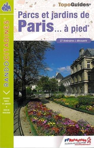 Parcs et jardins de Paris à pied par FFRP