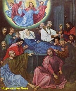 34 Color Paintings of Hugo van der Goes - Flemish Religious Painter (1440 - 1482) (English Edition) par [Michalak, Jacek]